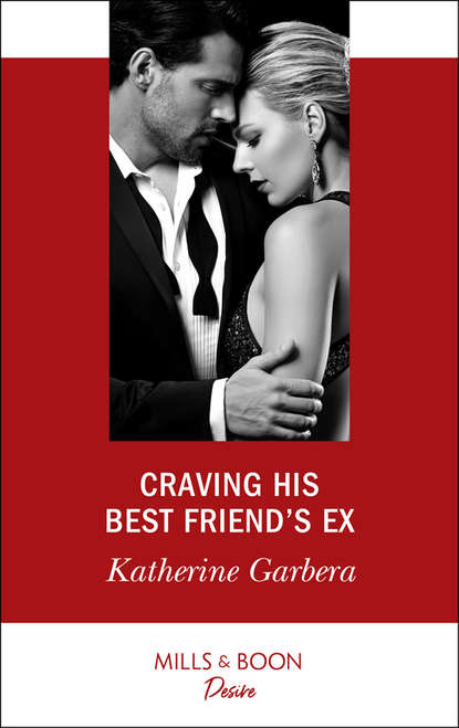Фото - Katherine Garbera Craving His Best Friend's Ex katherine garbera his baby agenda