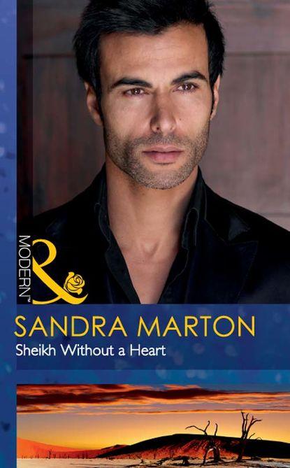 Sandra Marton Sheikh Without a Heart kristi gold the return of the sheikh