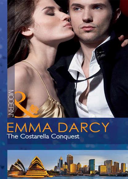 Emma Darcy The Costarella Conquest emma darcy the blind date bride