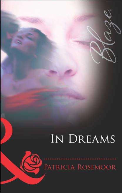 Patricia Rosemoor In Dreams janice lynn flirting with the doc of her dreams