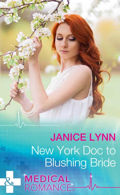 Janice Lynn New York Doc to Blushing Bride janice lynn flirting with the doc of her dreams