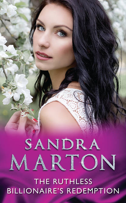 Sandra Marton The Ruthless Billionaire's Redemption lucy ellis redemption of a ruthless billionaire