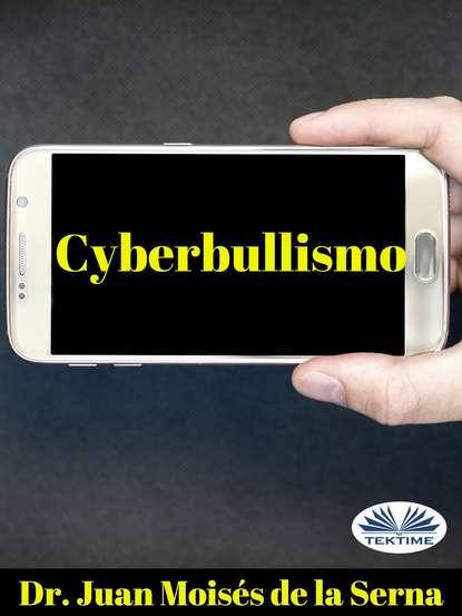 Juan Moisés De La Serna Cyberbullismo juan moisés de la serna the spy