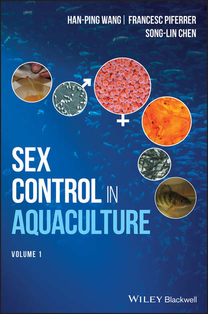 Hanping Wang Sex Control in Aquaculture mcnevin aaron aquaculture resource use and the environment