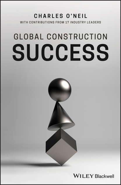 Charles O'Neil Global Construction Success недорого