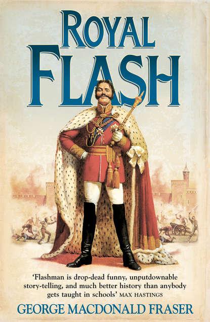 Фото - George Fraser MacDonald Royal Flash george fraser macdonald flashman papers 3 book collection 1 flashman royal flash flashman's lady