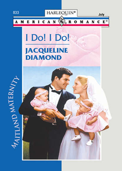 Jacqueline Diamond I Do! I Do! jacqueline diamond the would be daddy