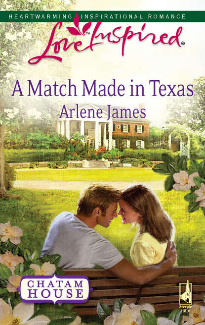 Arlene James A Match Made in Texas arlene james called to love