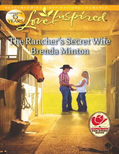 Brenda Minton The Rancher's Secret Wife brenda minton trusting him