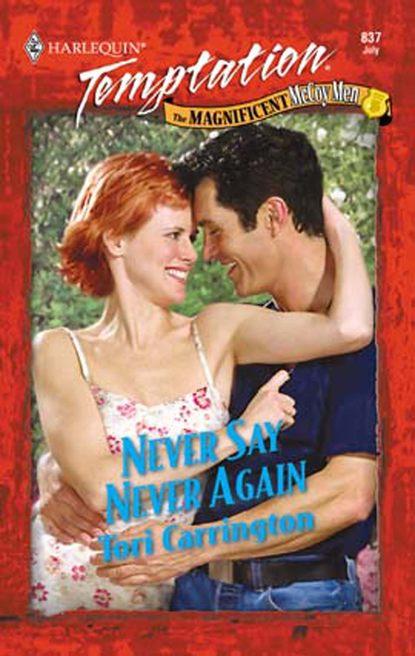 Tori Carrington Never Say Never Again mccoy tyner mccoy tyner the real mccoy