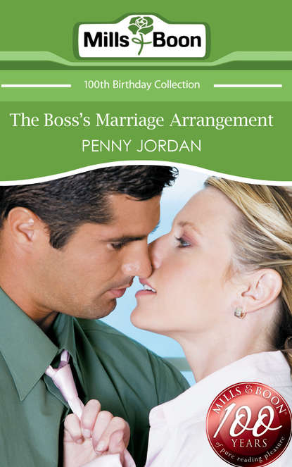 PENNY JORDAN The Boss's Marriage Arrangement penny jordan sinful nights the six month marriage injured innocent loving
