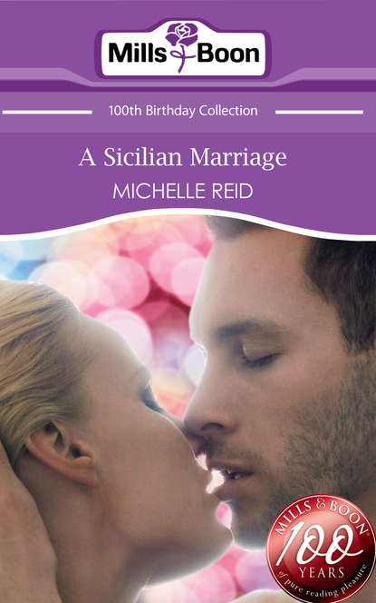 Michelle Reid A Sicilian Marriage
