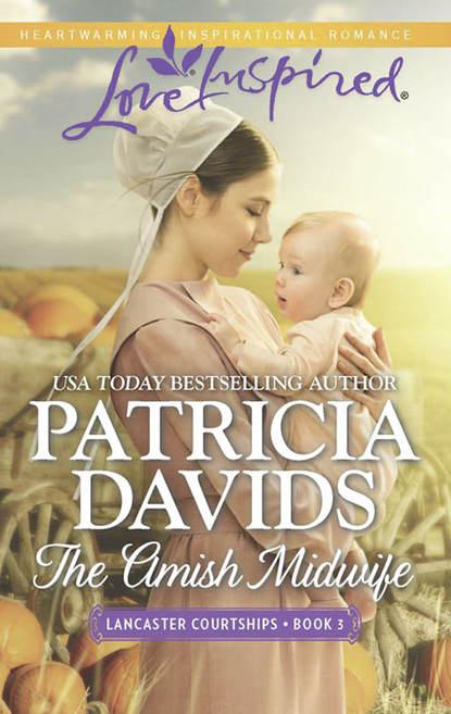 Patricia Davids The Amish Midwife dana r lynn guarding the amish midwife