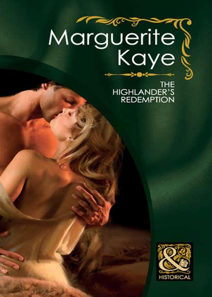 Marguerite Kaye The Highlander's Redemption marguerite kaye the highlander s redemption