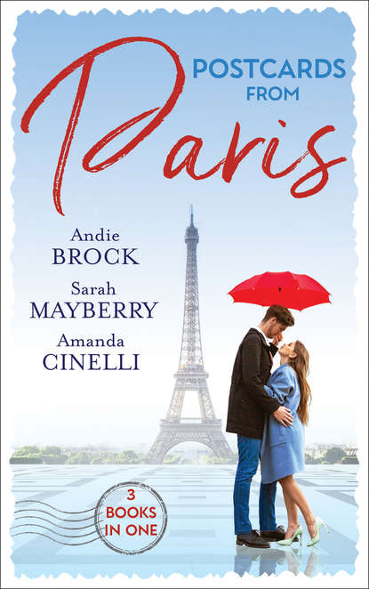 Фото - Sarah Mayberry Postcards From Paris: Bound by His Desert Diamond / Amorous Liaisons / The Secret to Marrying Marchesi sealed with a loving kiss
