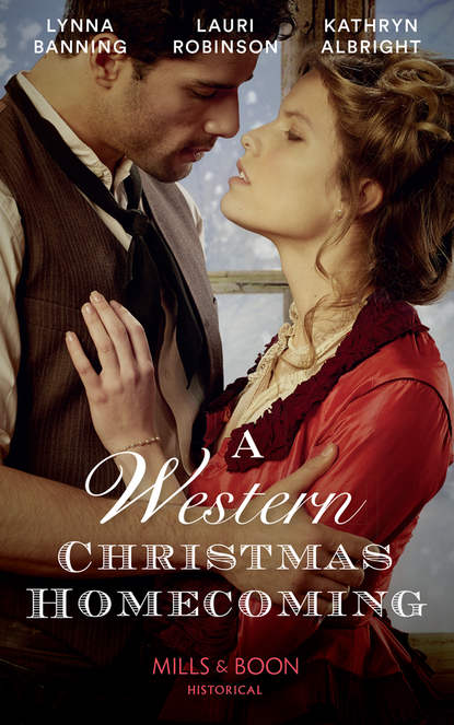 Kathryn Albright A Western Christmas Homecoming: Christmas Day Wedding Bells / Snowbound in Big Springs / Christmas with the Outlaw lynna banning baby on the oregon trail