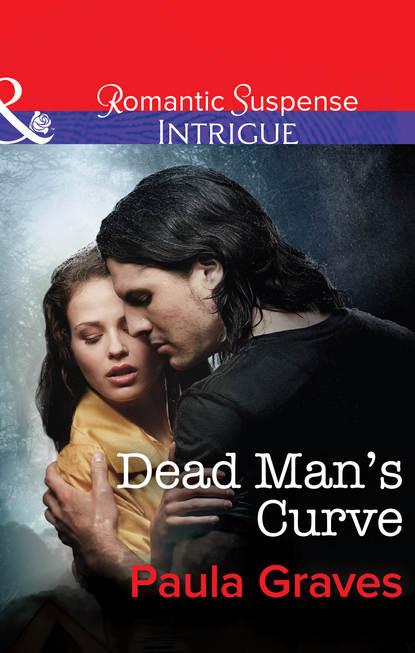 Фото - Paula Graves Dead Man's Curve paula graves forbidden temptation