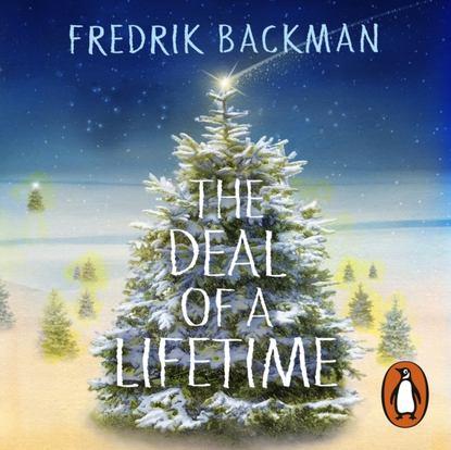 Fredrik Backman Deal Of A Lifetime недорого
