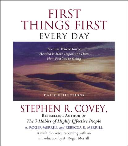 Stephen R. Covey First Things First Every Day недорого