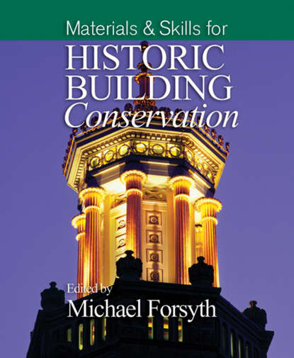 Фото - Группа авторов Materials and Skills for Historic Building Conservation forsyth michael interior finishes and fittings for historic building conservation