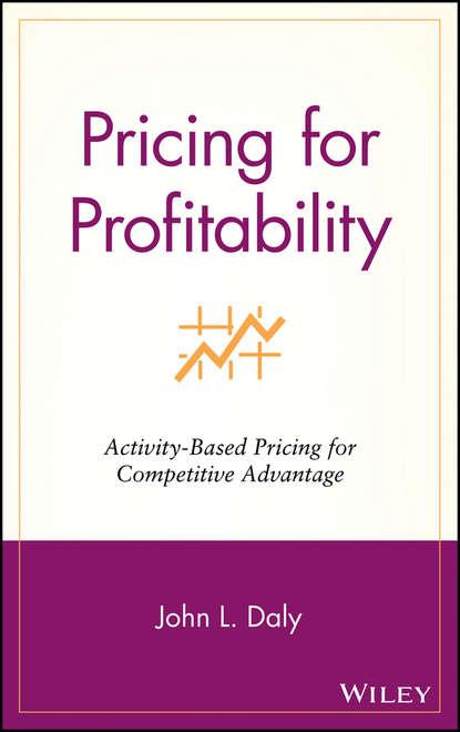 Группа авторов Pricing for Profitability wendy ann diaz a high price for justice