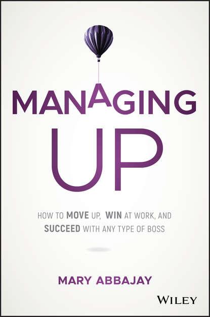 Группа авторов Managing Up conceição simone c o managing online instructor workload strategies for finding balance and success