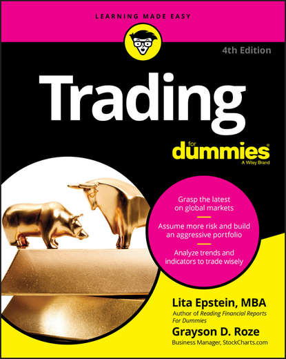 Lita Epstein Trading For Dummies felipe tudela trading triads unlocking the secrets of market structure and trading in any market
