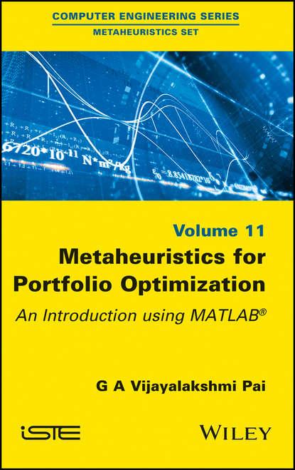 Фото - G. A. Vijayalakshmi Pai Metaheuristics for Portfolio Optimization antoine savine modern computational finance aad and parallel simulations