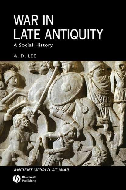 Группа авторов War in Late Antiquity недорого