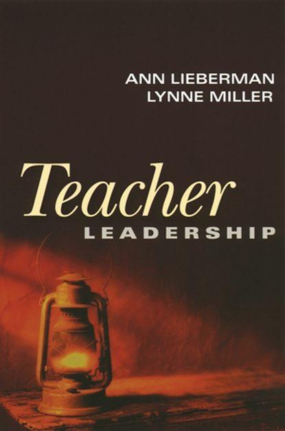 Ann Lieberman Teacher Leadership недорого