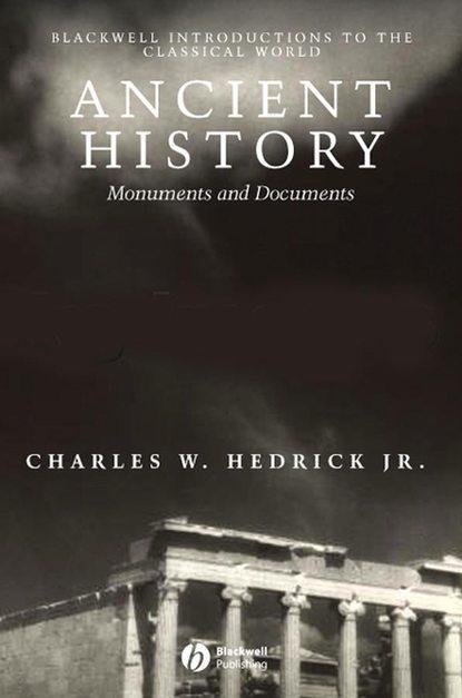 Charles W. Hedrick, Jr. Ancient History charles ringma hear the ancient wisdom