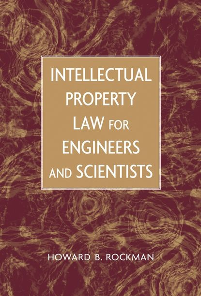 Фото - Группа авторов Intellectual Property Law for Engineers and Scientists sc80 ipr
