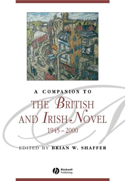 Фото - Группа авторов A Companion to the British and Irish Novel 1945 - 2000 thurston michael reading postwar british and irish poetry