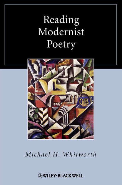 Группа авторов Reading Modernist Poetry группа авторов the modernist bestiary