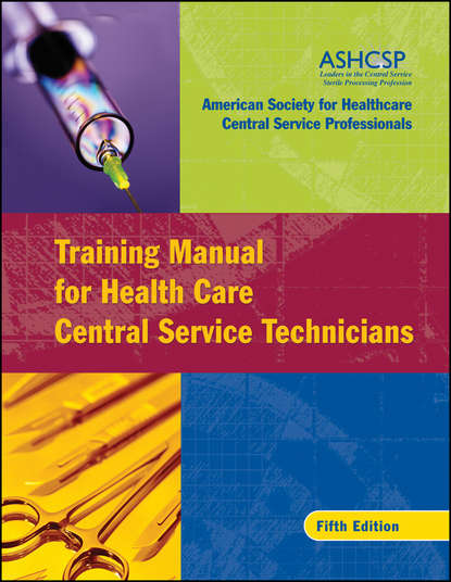 ASHCSP (American Society for Healthcare Central Services Professionals) Training Manual for Health Care Central Service Technicians health central reversing costochondritis
