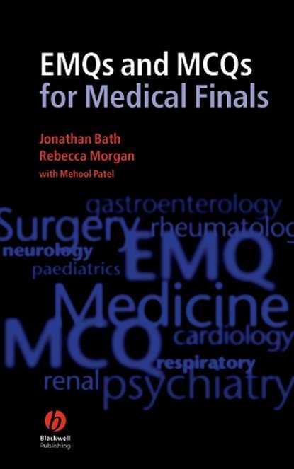 Rebecca Morgan EMQs and MCQs for Medical Finals rebecca morgan emqs and sbas for medical finals