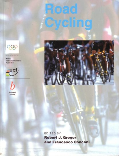 Francesco Conconi Handbook of Sports Medicine and Science, Road Cycling