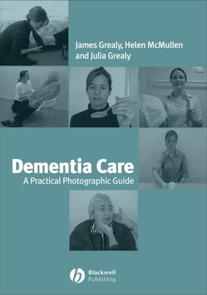 Фото - James Grealy Dementia Care diana kerr understanding learning disability and dementia