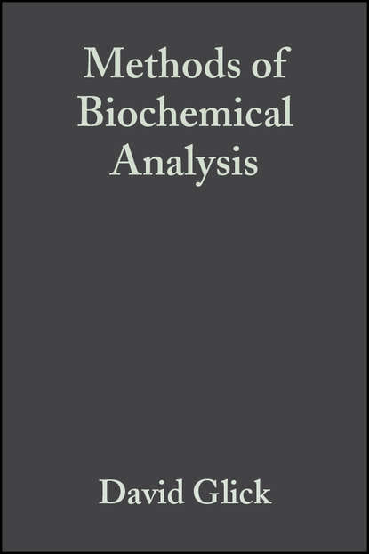 Группа авторов Methods of Biochemical Analysis, Volume 6 недорого