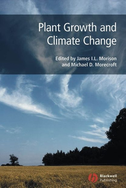Michael Morecroft D. Plant Growth and Climate Change range productivity and plant preference