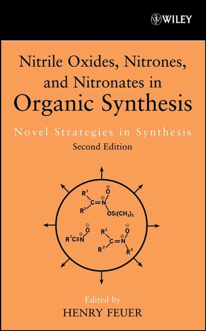 Фото - Группа авторов Nitrile Oxides, Nitrones and Nitronates in Organic Synthesis группа авторов organic synthesis