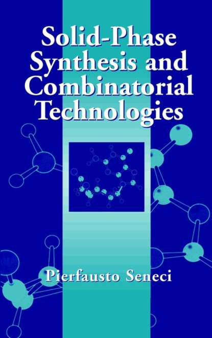 Группа авторов Solid-Phase Synthesis and Combinatorial Technologies bing yan analysis and purification methods in combinatorial chemistry