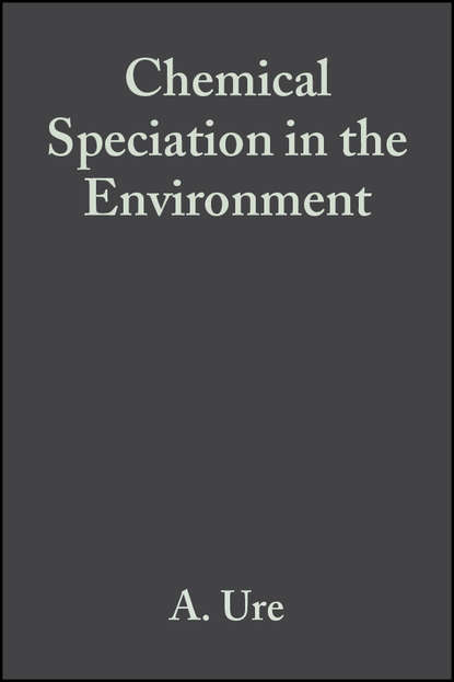 A. Ure M. Chemical Speciation in the Environment g kirchhoff researches on the solar spectrum and the spectra of the chemical elements