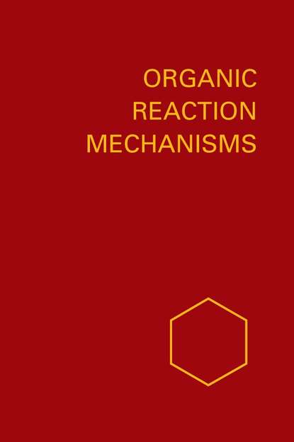 Organic Reaction Mechanisms 1991