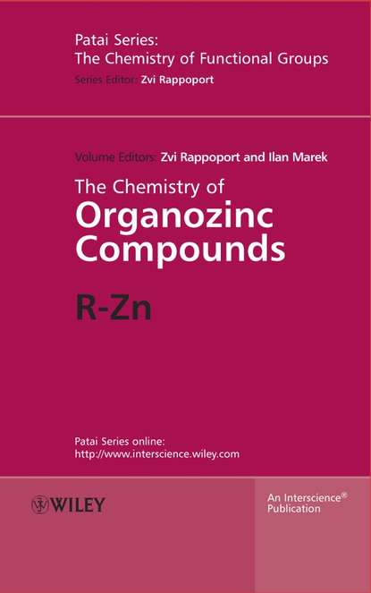 Zvi Rappoport The Chemistry of Organozinc Compounds elhadi yahia m fruit and vegetable phytochemicals chemistry and human health 2 volumes