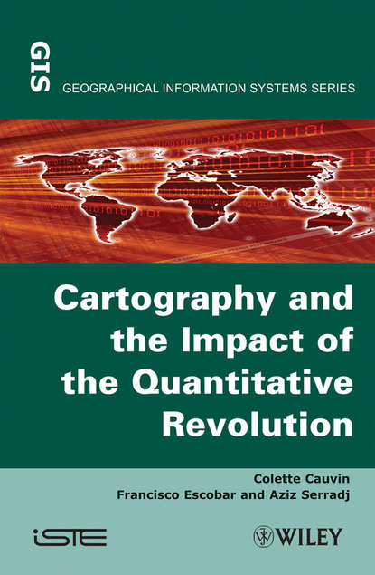 Colette Cauvin Thematic Cartography, Cartography and the Impact of the Quantitative Revolution martin dodge classics in cartography reflections on influential articles from cartographica