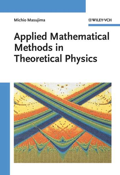 integral inequalities with applications Michio Masujima Applied Mathematical Methods in Theoretical Physics