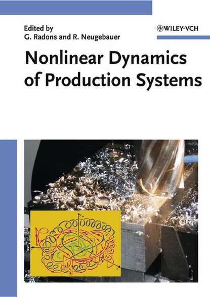 Reimund Neugebauer Nonlinear Dynamics of Production Systems pulse production technology