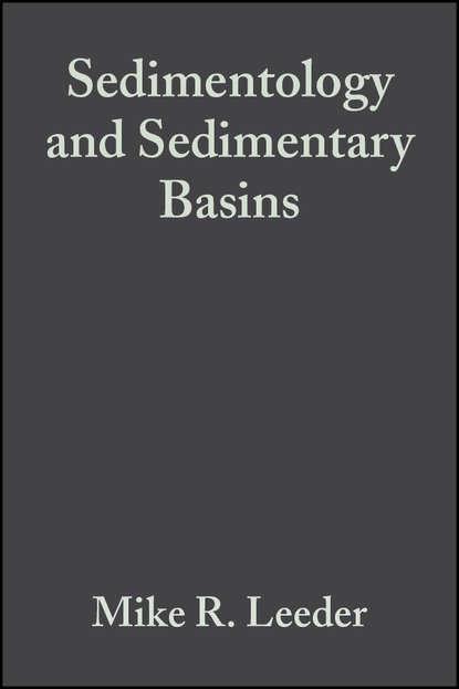 Фото - Mike Leeder R. Sedimentology and Sedimentary Basins wladyslaw altermann precambrian sedimentary environments