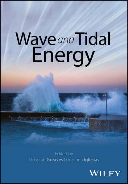 Deborah Greaves Wave and Tidal Energy ian copsey harmonic elliott wave the case for modification of r n elliott s impulsive wave structure